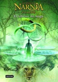 Portada de EL SOBRINO DEL MAGO (LAS CRÓNICAS DE NARNIA #1)