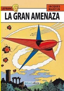 LA GRAN AMENAZA (LEFRANC#1)