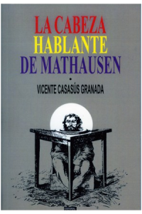 LA CABEZA HABLANTE DE MATHAUSEN