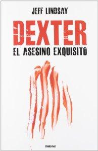 Portada de DEXTER. EL ASESINO EXQUISITO (DEXTER #5)