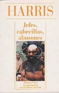 JEFES, CABECILLAS, ABUSONES