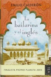 LA BAILARINA Y EL INGLÉS (FINALISTA PREMIO PLANETA 2009)