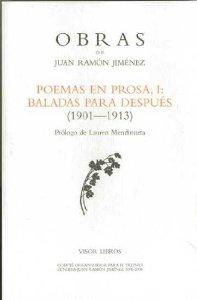 Portada de POEMAS EN PROSA I: BALADAS PARA DESPUÉS (1901-1913)