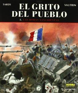 Portada de LAS HORAS SANGRIENTAS (EL GRITO DEL PUEBLO #3)