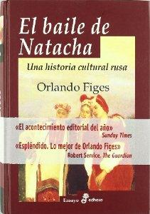 EL BAILE DE NATACHA. UNA HISTORIA CULTURAL RUSA