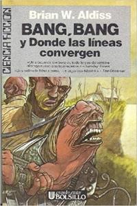 Portada de BANG, BANG Y DONDE LAS LÍNEAS CONVERGEN