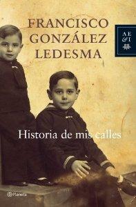 HISTORIA DE MIS CALLES