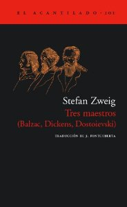 TRES MAESTROS (BALZAC, DICKENS, DOSTOIEVSKI)