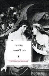 LAS COÉFORAS (ORESTEA #2)