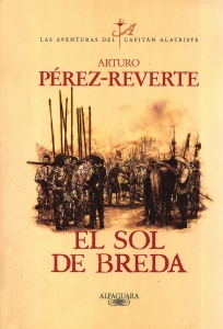 Portada de EL SOL DE BREDA (LAS AVENTURAS DEL CAPITÁN ALATRISTE #3)