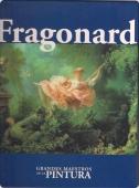 FRAGONARD (GRANDES MAESTROS DE LA PINTURA #56)
