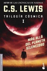 MÁS ALLÁ DEL PLANETA SILENCIOSO (TRILOGÍA CÓSMICA #1)
