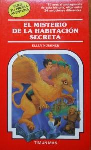 Portada de EL MISTERIO DE LA HABITACIÓN SECRETA (ELIGE TU PROPIA AVENTURA #45)