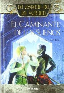 EL CAMINANTE DE LOS SUEÑOS (LA ESPADA DE LA VERDAD #6)