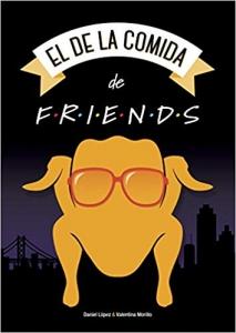 Portada de EL DE LA COMIDA DE FRIENDS