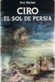 Portada de CIRO, EL SOL DE PERSIA