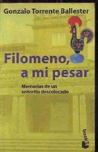 Portada de FILOMENO, A MI PESAR: MEMORIAS DE UN SEÑORITO DESCOLOCADO