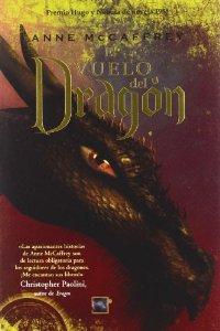 EL VUELO DEL DRAGÓN (Los cabalgadores de dragones de Pern #1)