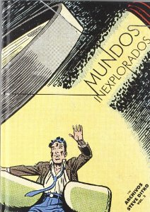 Portada de MUNDOS INEXPLORADOS ( LOS ARCHIVOS DE STEVE DITKO#2)