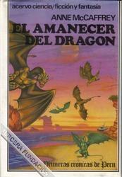 EL AMANECER DEL DRAGÓN (PERN, PLANETA DE DRAGONES #1)