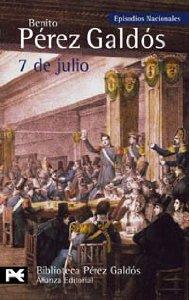 7 DE JULIO (EPISODIOS NACIONALES II #5)
