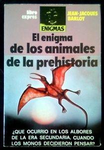 Portada de EL ENIGMA DE LOS ANIMALES DE LA PREHISTORIA