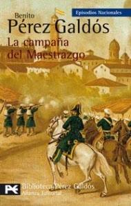 LA CAMPAÑA DEL MAESTRAZGO (EPISODIOS NACIONALES III #5)
