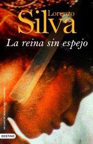 Portada de LA REINA SIN ESPEJO (BEVILACQUA Y CHAMORRO #4)