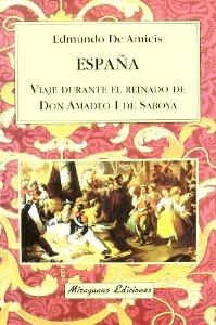 Portada de ESPAÑA, VIAJE DURANTE EL REINADO DE D. AMADEO I DE SABOYA