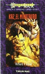 Portada de KAZ EL MINOTAURO (HÉROES II DE DRAGONLANCE #1)
