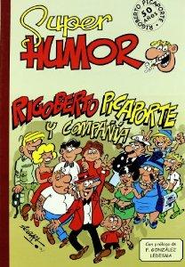 Portada de SUPER HUMOR CLÁSICOS Nº 4: RIGOBERTO PICAPORTE Y COMPAÑIA