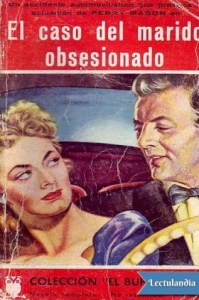 EL CASO DEL MARIDO OBSESIONADO (PERRY MASON #18)