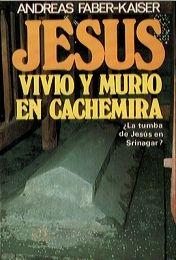 Portada de JESUS VIVIO Y MURIO EN CACHEMIRA