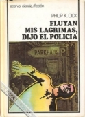 FLUYAN MIS LÁGRIMAS, DIJO EL POLICÍA