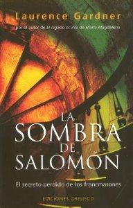 LA SOMBRA DE SALOMÓN. EL PODER PERDIDO DE LOS FRANCMASONES