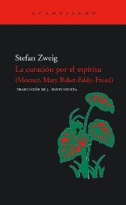 Portada de LA CURACIÓN POR EL ESPÍRITU (MESMER, BAKER-EDDY, FREUD)