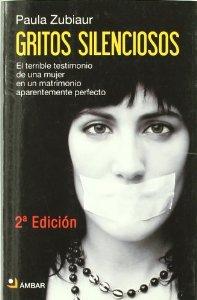 Portada de GRITOS SILENCIOSOS: EL TERRIBLE TESTIMONIO DE UNA MUJER EN UN MATRIMONIO APARENTEMENTE PERFECTO