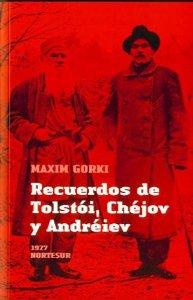 RECUERDOS DE TOLSTÓI, CHÉJOV Y ANDRÉIEV