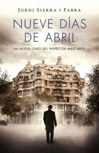 NUEVE DÍAS DE ABRIL (INSPECTOR MASCARELL #6)