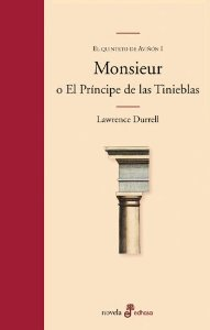 MONSIEUR O EL PRÍNCIPE DE LAS TINIEBLAS: EL QUINTETO DE AVIGNON I