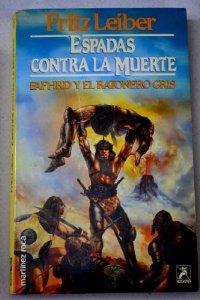 Portada de ESPADAS CONTRA LA MUERTE (FAFHRD Y RATONERO GRÍS#2)
