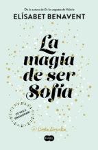 Portada de LA MAGIA DE SER SOFIA