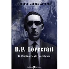 Portada de H.P. LOVECRAFT. EL CAMINANTE DE PROVIDENCE