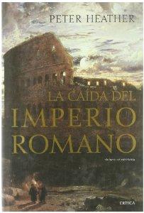 Portada de LA CAÍDA DEL IMPERIO ROMANO
