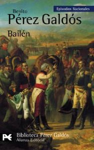 Portada de BAILÉN ( EPISODIOS NACIONALES I #4)