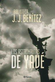 LOS ASTRONAUTAS DE YAVE