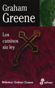 LOS CAMINOS SIN LEY