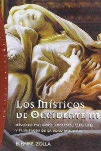 Portada de LOS MÍSTICOS DE OCCIDENTE III. MÍSTICOS ITALIANOS, INGLESES, ALEMANES Y FLAMENCOS DE LA EDAD MODERNA