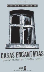 Portada de CASAS ENCANTADAS. CUANDO EL MISTERIO COBRA FORMA