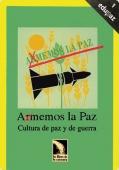 A(R)MEMOS LA PAZ: CULTURA DE PAZ Y DE GUERRA (UNIDAD DIDÁCTICA)